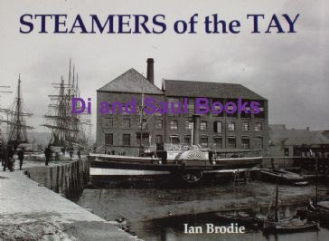 Steamers of the Tay, by Ian Brodie